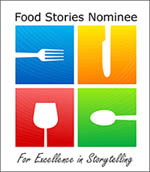 Food Stories Nominee for Excellence in Storytelling